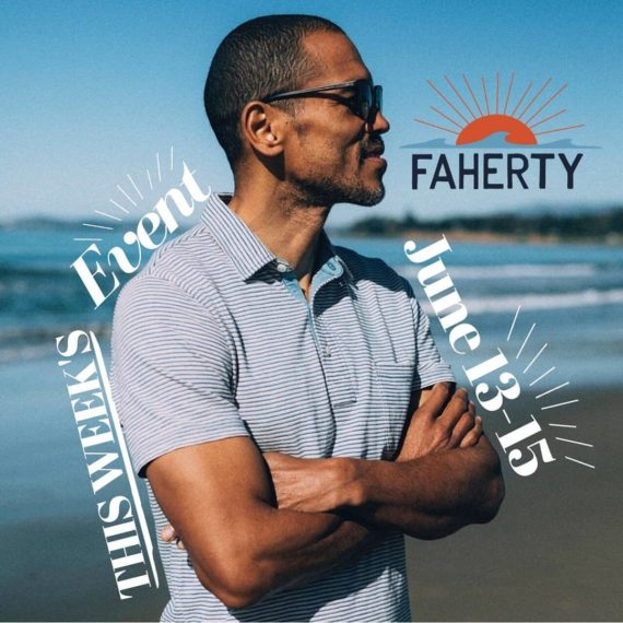Faherty Event June 13-15, 2019