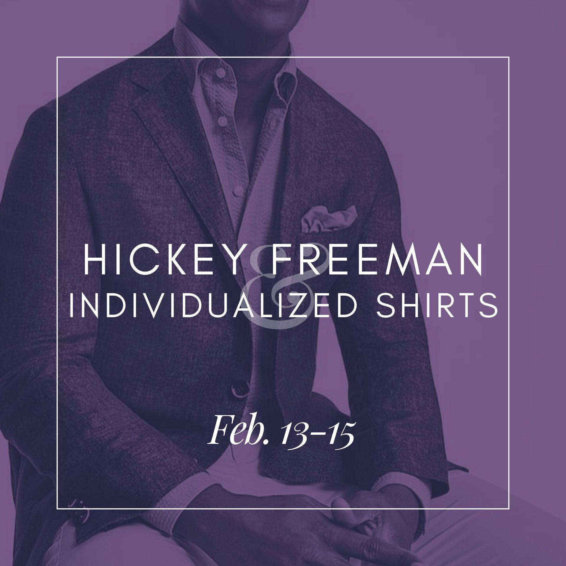 Hickey Freeman Event